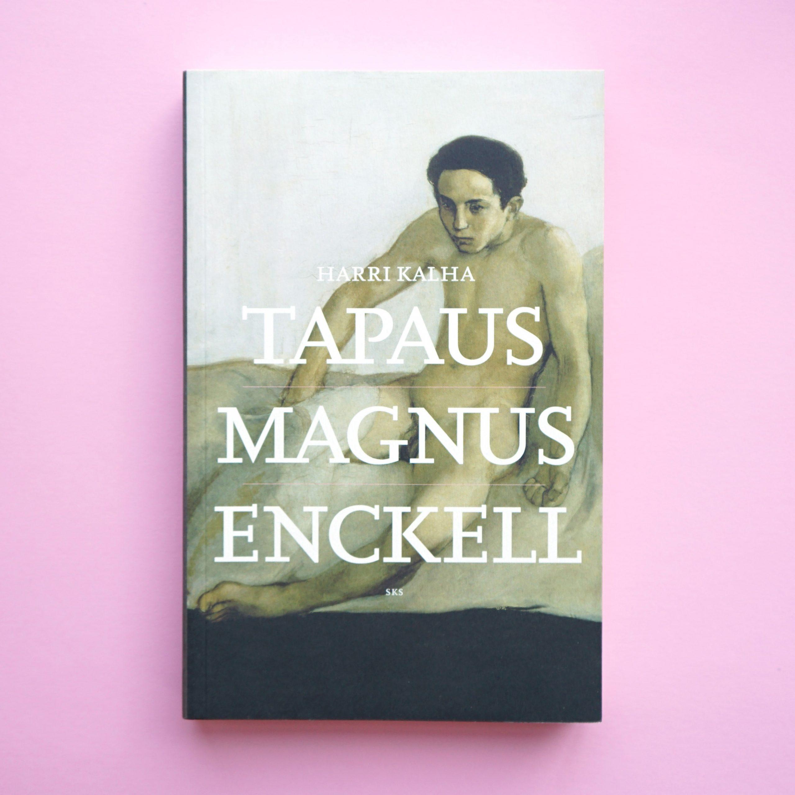 Harri Kalha: Tapaus Magnus Enckell (511017)