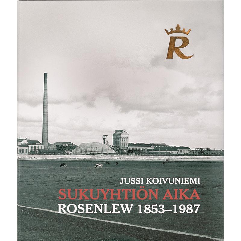 Sukuyhtiön aika Rosenlew 1853-1987 (540002)